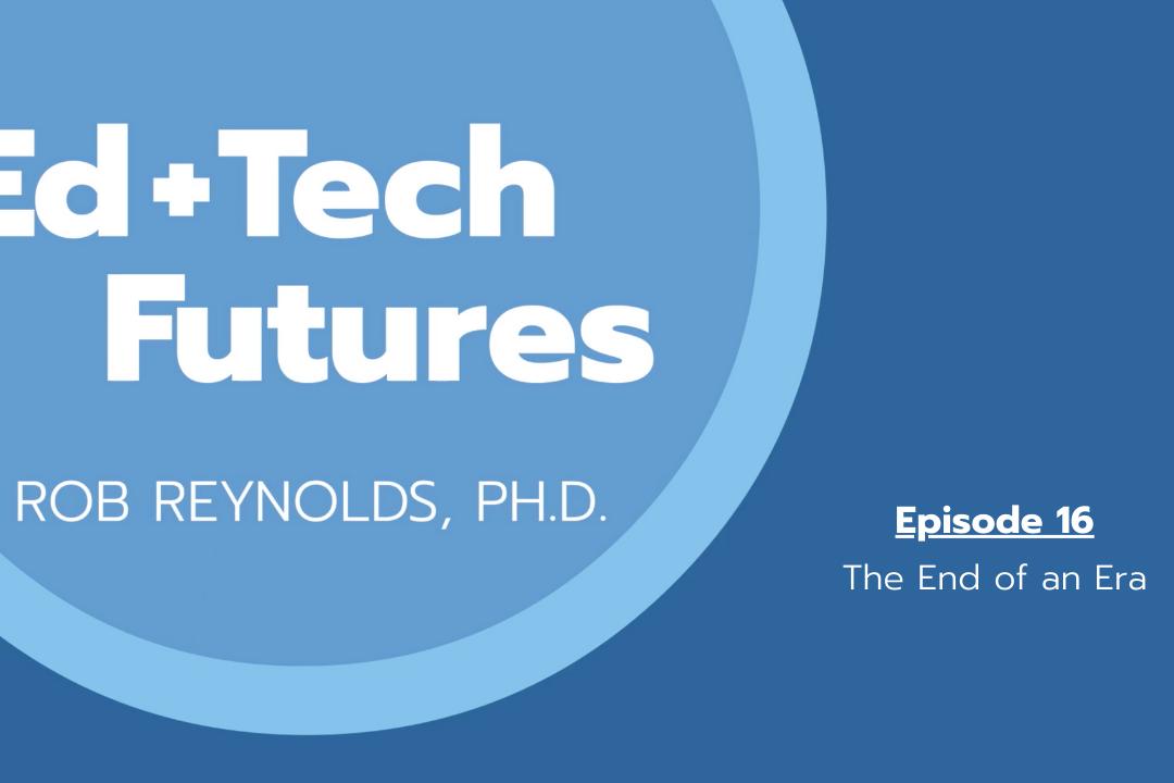 Episode 16: The End of an Era