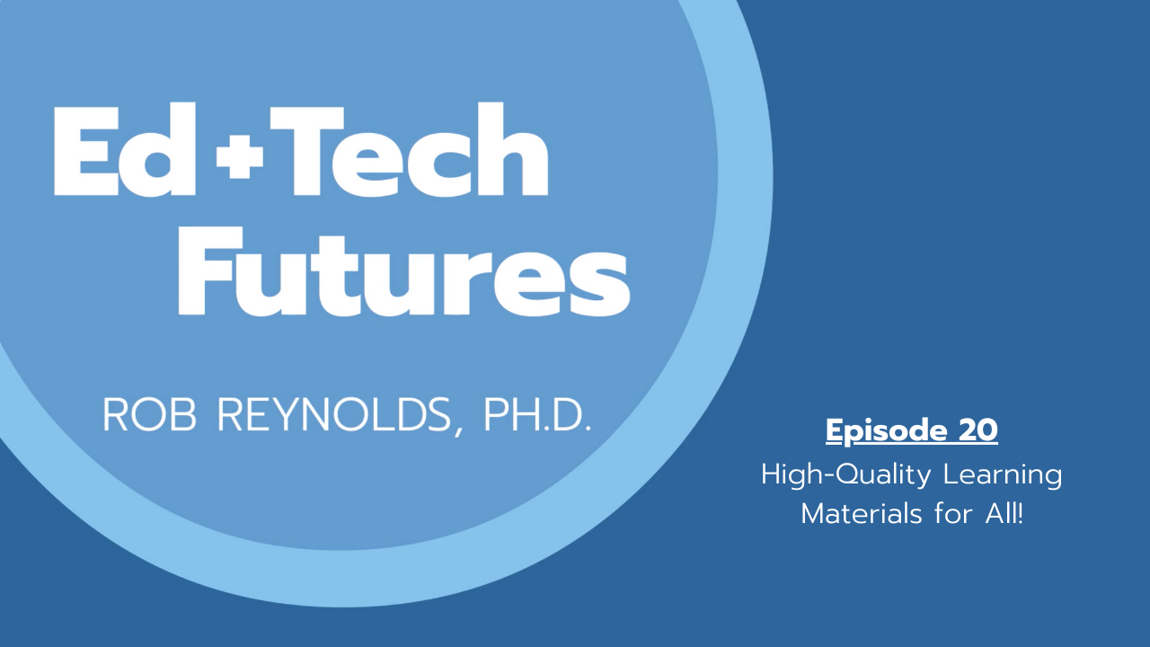 Episode 20: High-Quality Learning Materials for All!